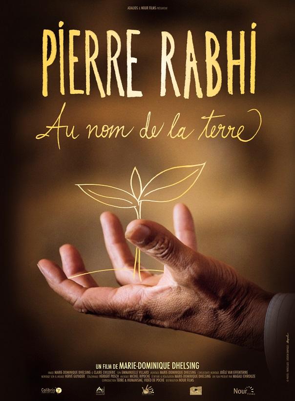 Documentaire cinéma Pierre Rabhi Au nom de la Terre